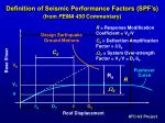 definition of seismic performance factors spf s from fema 450 commentary