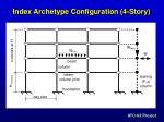 index archetype configuration 4 story