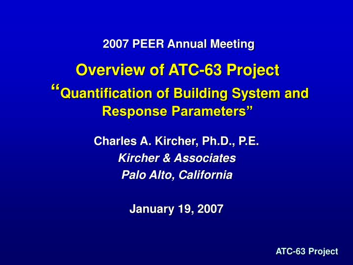 overview of atc 63 project quantification of building system and response parameters n.