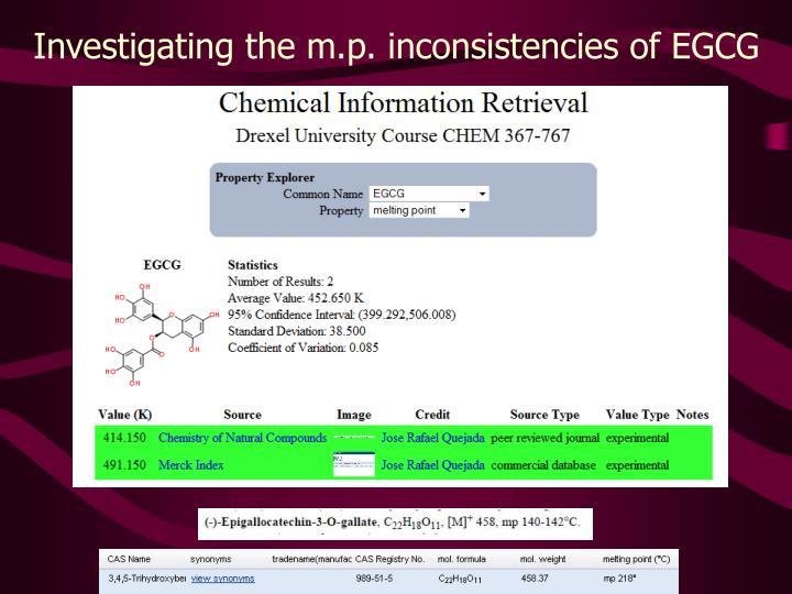 Investigating the m.p. inconsistencies of EGCG