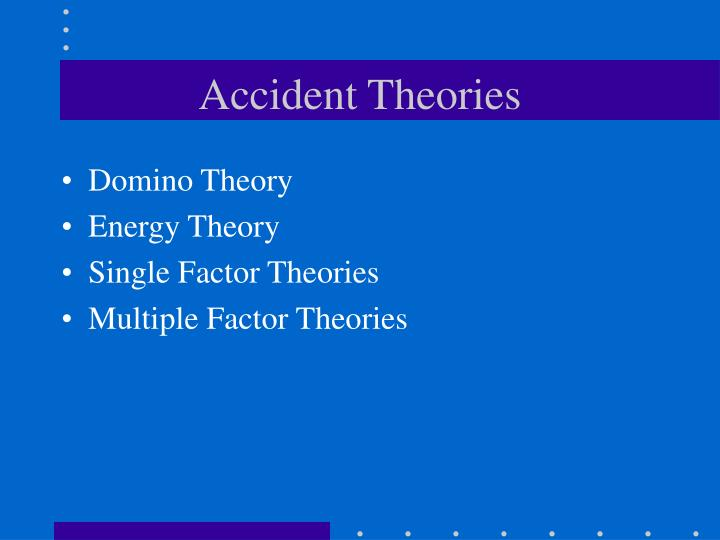Accident Theories