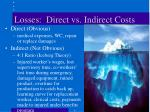 losses direct vs indirect costs