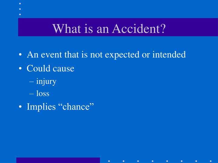 What is an accident