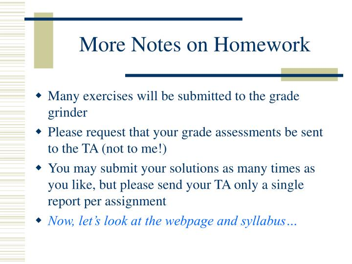 More Notes on Homework