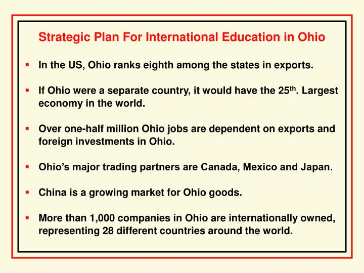 In the US, Ohio ranks eighth among the states in exports.