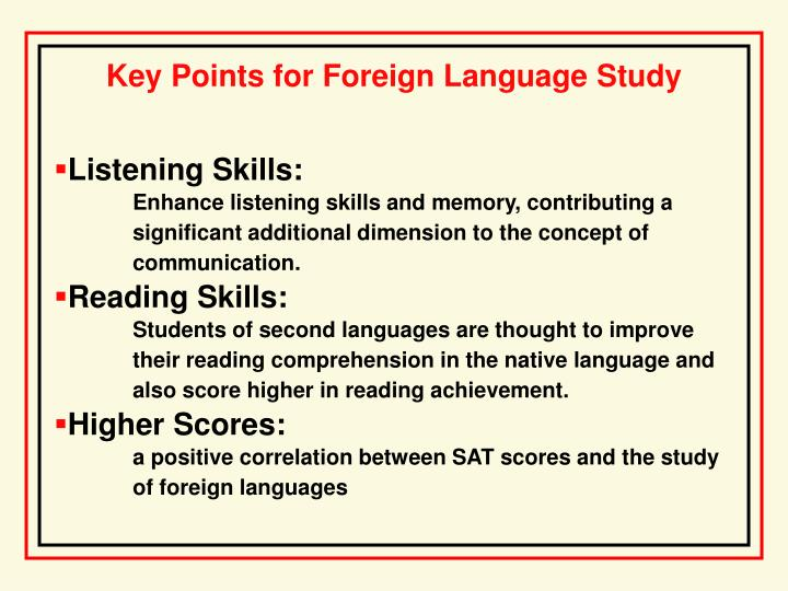 Key Points for Foreign Language Study
