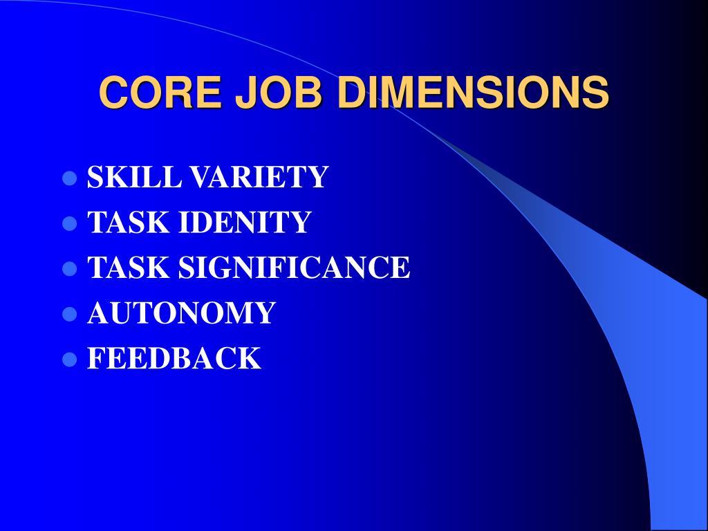 CORE JOB DIMENSIONS