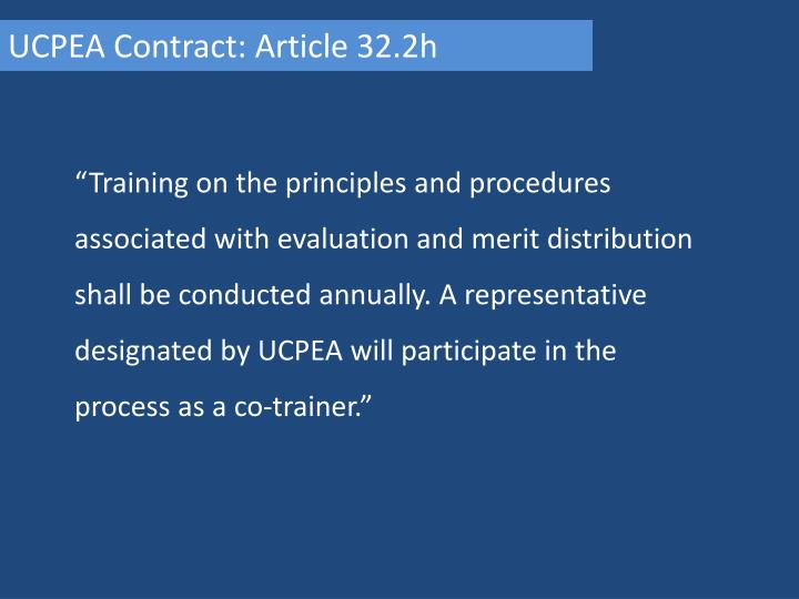 UCPEA Contract: Article 32.2h