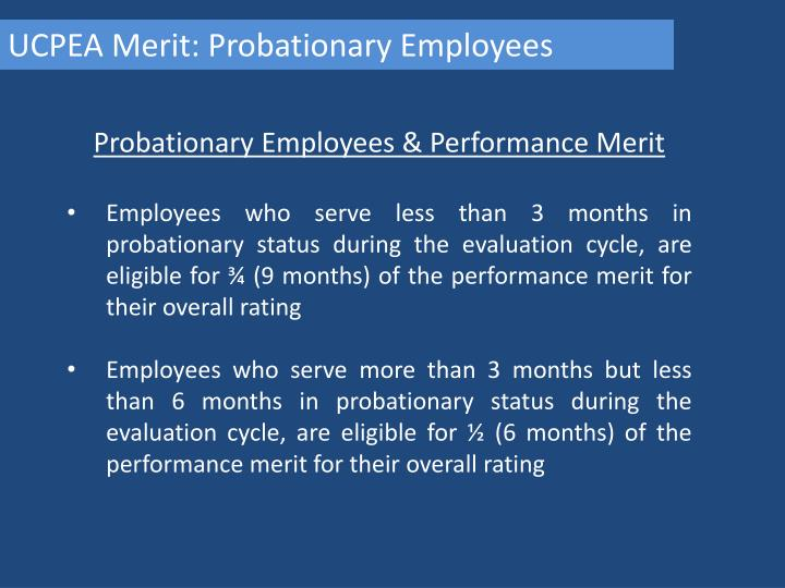 UCPEA Merit: Probationary Employees