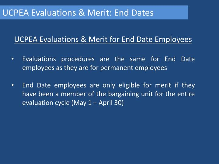 UCPEA Evaluations & Merit: End Dates