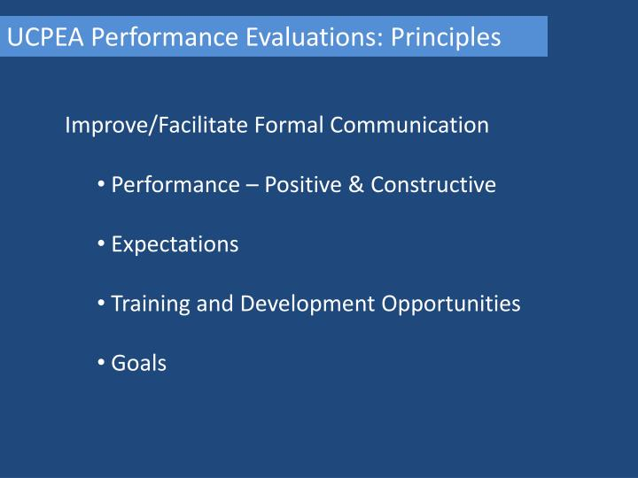 UCPEA Performance Evaluations: Principles