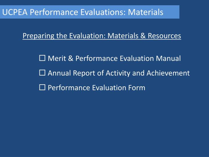 UCPEA Performance Evaluations: Materials