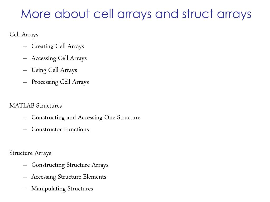 PPT - Lecture 18 Oct 24 Cell arrays (Ch 4), structures