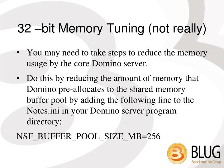 32 –bit Memory Tuning (not really)
