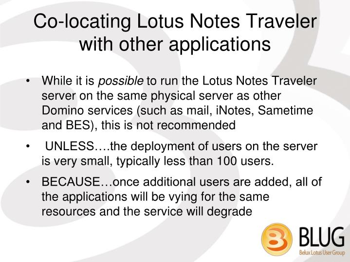 Co-locating Lotus Notes Traveler with other applications