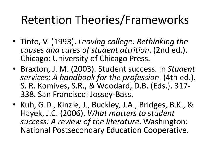 Retention Theories/Frameworks