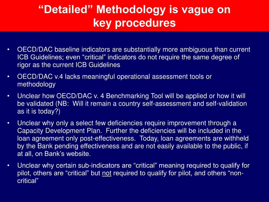 """""""Detailed"""" Methodology is vague on                 key procedures"""