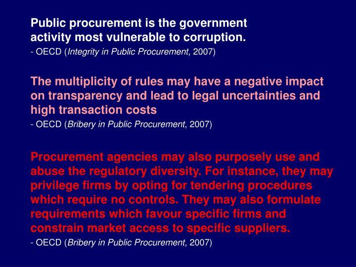 Public procurement is the government