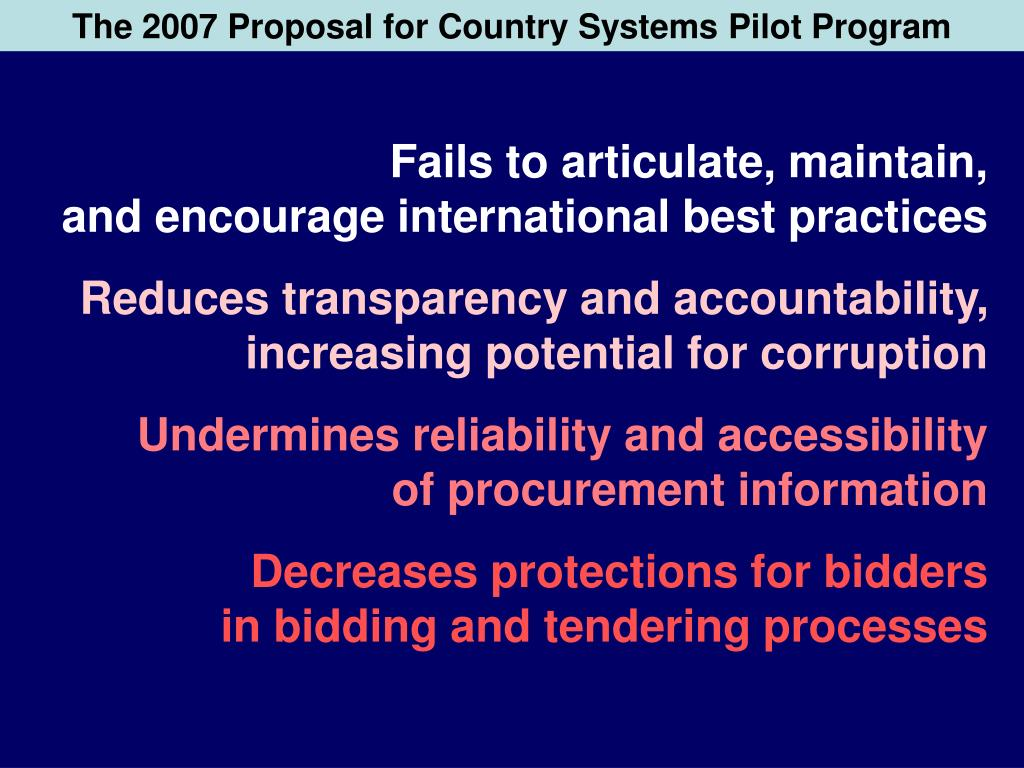 The 2007 Proposal for Country Systems Pilot Program
