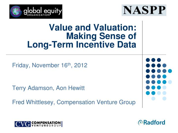 value and valuation making sense of long term incentive data n.