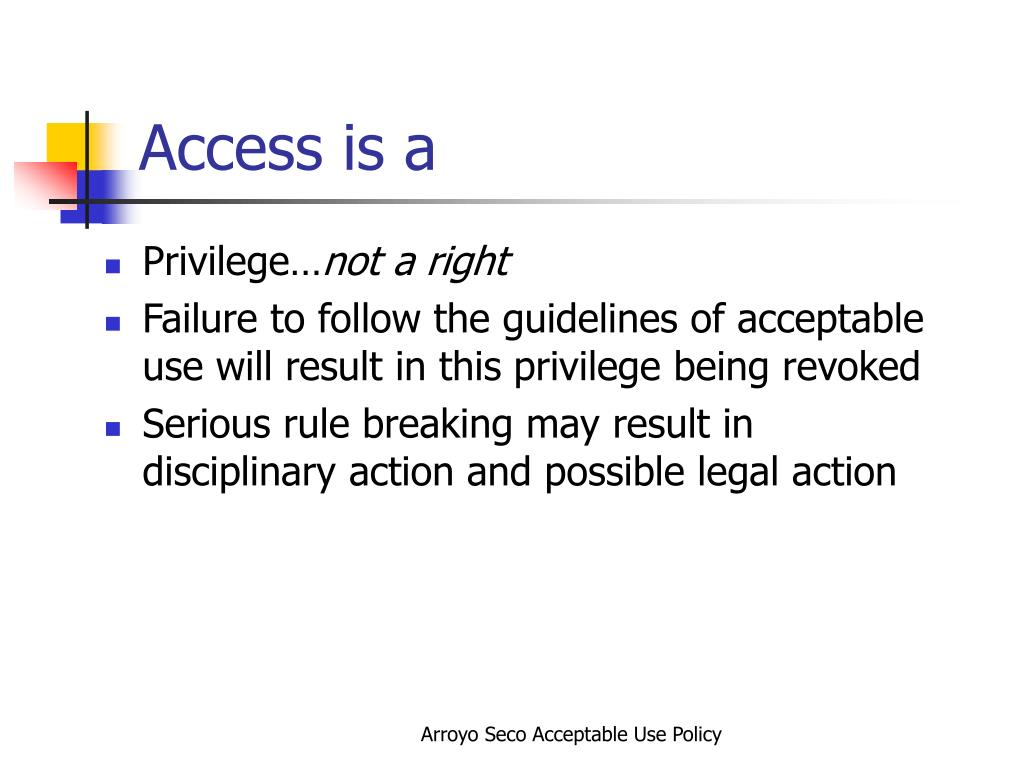 Access is a