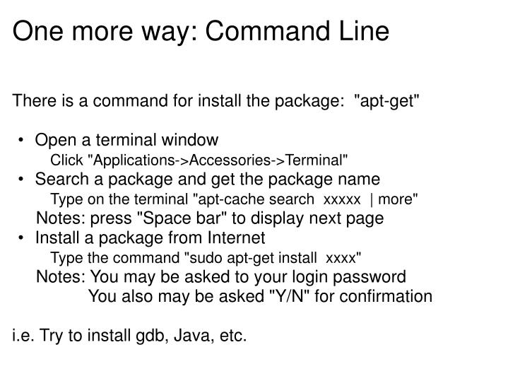 One more way: Command Line
