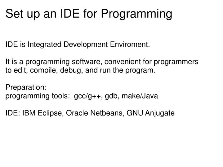 Set up an IDE for Programming