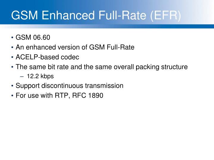 GSM Enhanced Full-Rate (EFR)