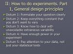 ii how to do experiments part 1 general design principles