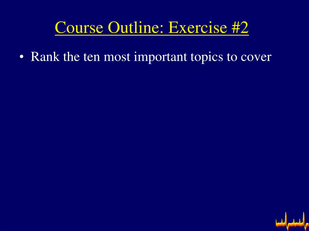 Course Outline: Exercise #2