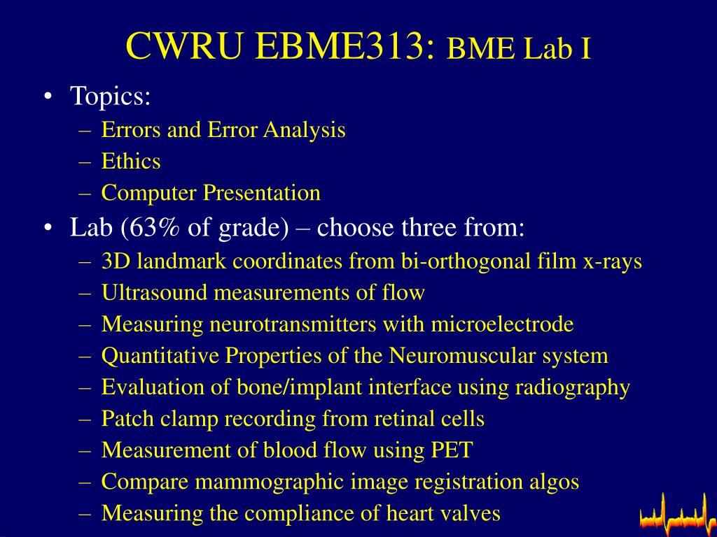 CWRU EBME313: