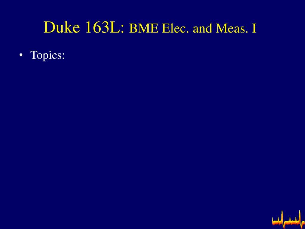 Duke 163L: