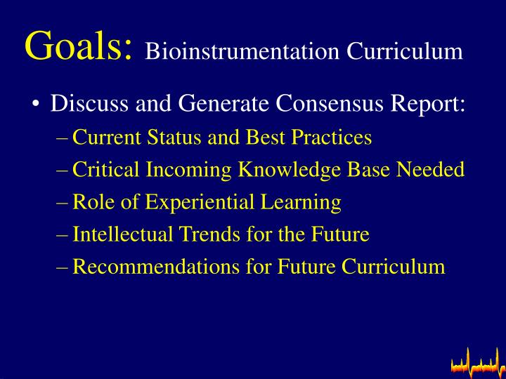 Goals bioinstrumentation curriculum