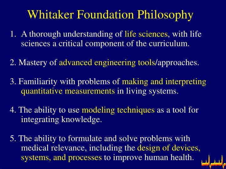 Whitaker foundation philosophy