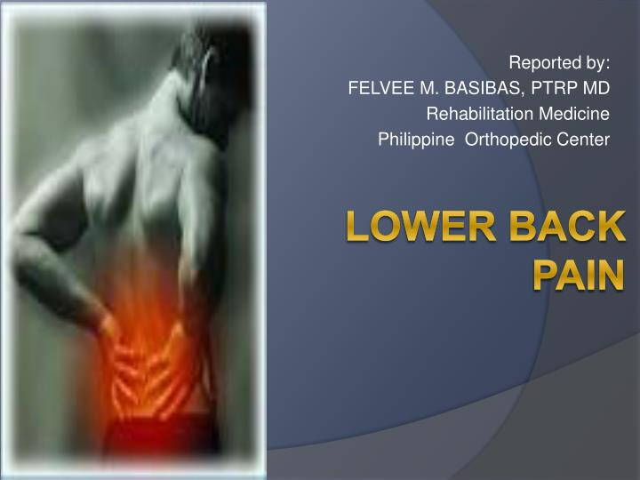 PPT - LOWER BACK PAIN PowerPoint Presentation - ID:1434357