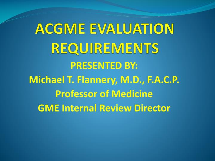 acgme evaluation requirements n.