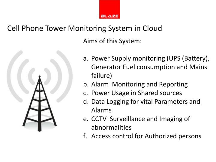 Cell Phone Tower Monitoring System in Cloud