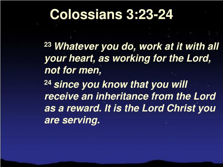 Colossians 3:23-24