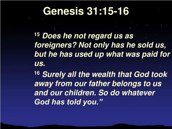 Genesis 31:15-16