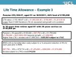 life time allowance example 3