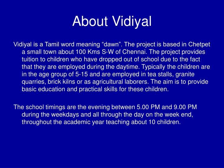 About vidiyal