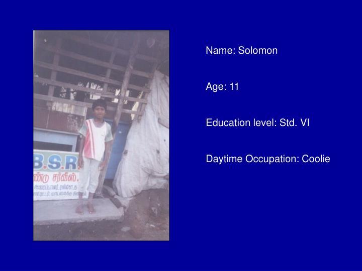 Name: Solomon