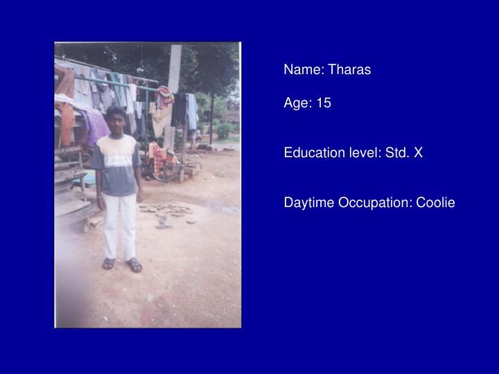 Name: Tharas