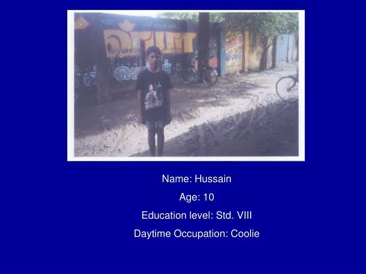 Name: Hussain