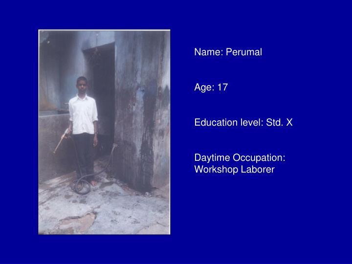 Name: Perumal