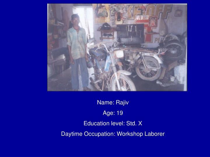 Name: Rajiv