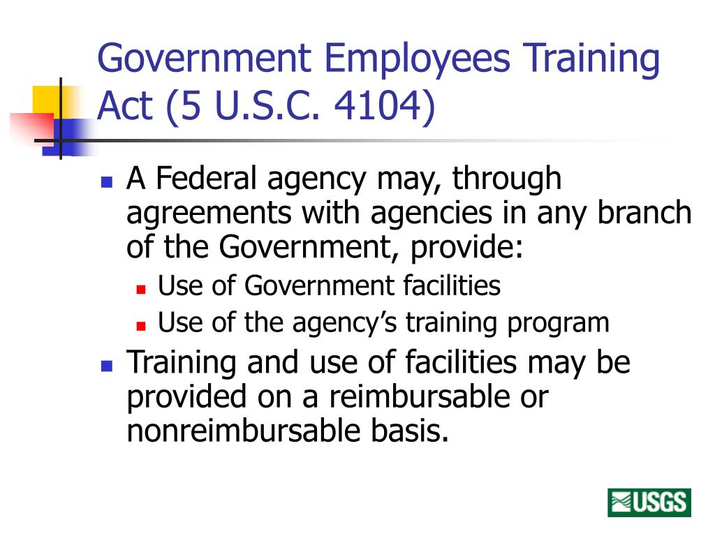 Government Employees Training Act (5 U.S.C. 4104)