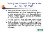 intergovernmental cooperation act 31 usc 6505