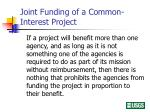 joint funding of a common interest project