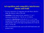 ad repetition and competitive interference burke and srull